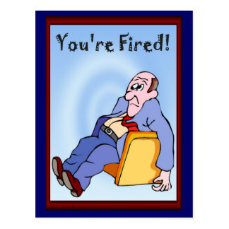 Business buddies, You(re fired Postcard