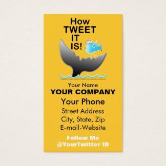 Business Card - I Deserve a TWEET!