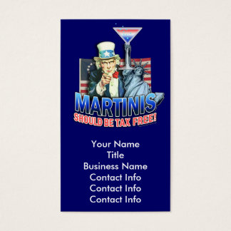 Business Card - Martinis Should Be Tax Free