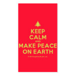 [Xmas tree] keep calm and make peace on earth  Business Cards