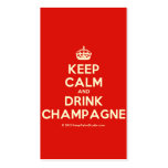[Crown] keep calm and drink champagne  Business Cards