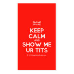 [UK Flag] keep calm and show me ur tits  Business Cards