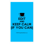 [Cup] edit and keep calm (if you can)  Business Cards