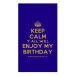 [Crown] keep calm y'all will enjoy my birthday  Business Cards