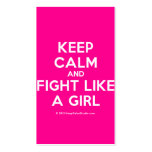 keep calm and fight like a girl  Business Cards