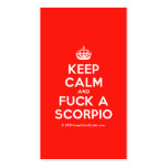 [Crown] keep calm and fuck a scorpio  Business Cards