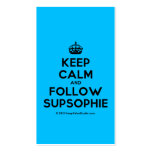 [Crown] keep calm and follow supsophie  Business Cards
