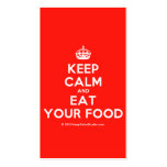 [Crown] keep calm and eat your food  Business Cards