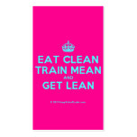 [Crown] eat clean train mean and get lean  Business Cards