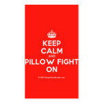[Crown] keep calm and pillow fight on  Business Cards
