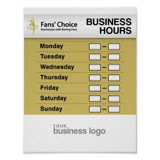 Business Hours Poster Fans Choice