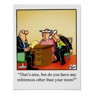 "Business Humor ""Mom Reference"" Poster"