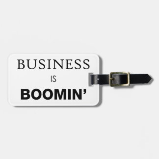 Business is Boomin.png Luggage Tag
