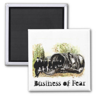 Business of Fear 2 Inch Square Magnet