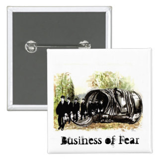 Business of Fear Pinback Button