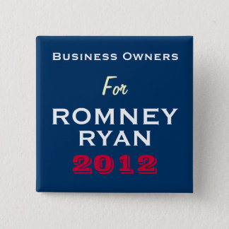 Business Owners For Romney Ryan 2012 Button