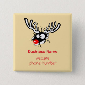 Business Promotional Crazy Red Nosed Reindeer Pinback Button