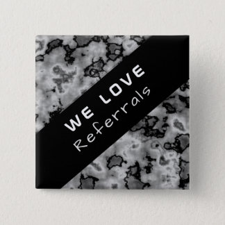 Business Promotional Referral - Black Marble Pinback Button