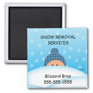 Business Reminder Snow Removal Service 2 Inch Square Magnet