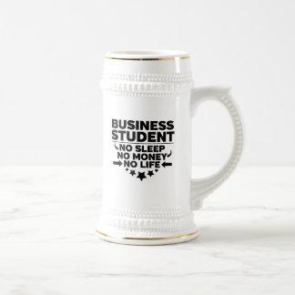 Business Student No Sleep No Money No Life Beer Stein