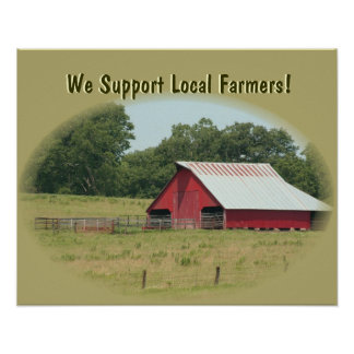 Business Supplies We Support Local Farmers Poster