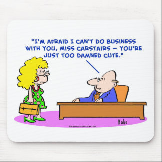 business too damned cute mouse pad