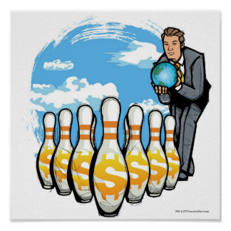 Businessman bowling a globe towards money pins poster
