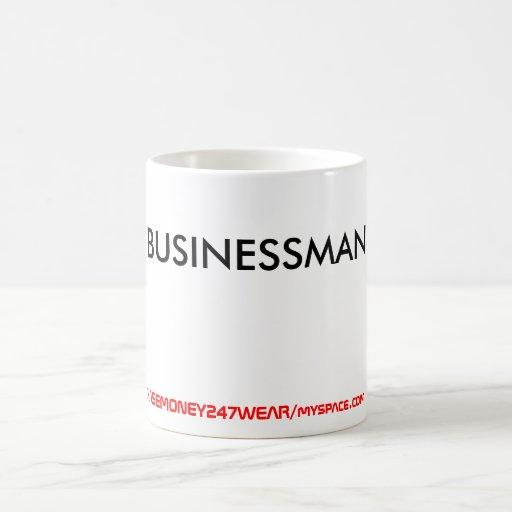 BUSINESSMAN, CHASEMONEY247WEAR/myspace.com Coffee Mug