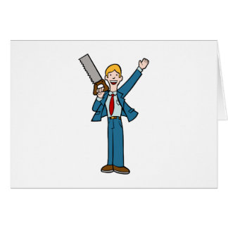 Businessman with Saw Greeting Card