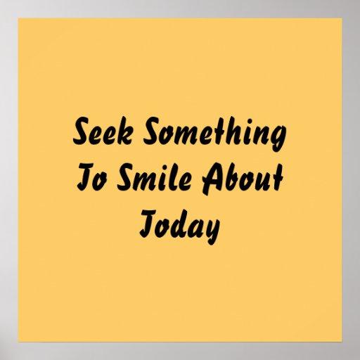 Búsqueda algo sonreír alrededor hoy. Amarillo Póster