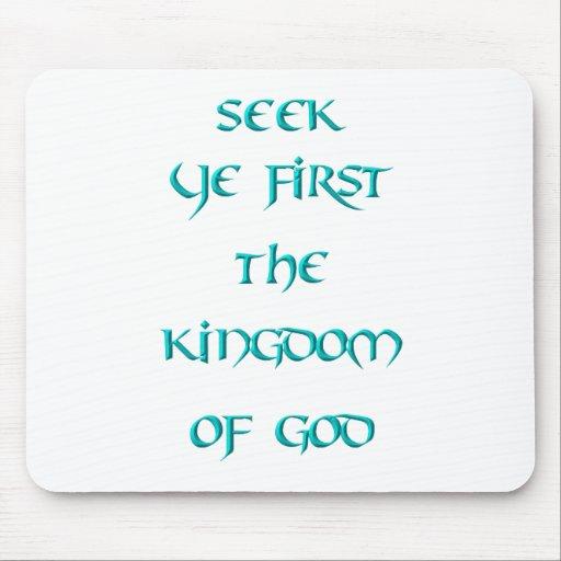 Búsqueda YE primero el reino de dios Mouse Pads