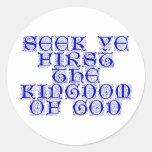 Búsqueda YE primero el reino de dios Pegatina Redonda