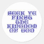 Búsqueda YE primero el reino de dios Pegatinas Redondas