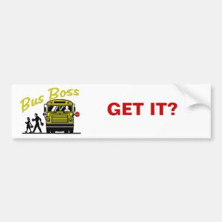 Buss Boss Items by DeSigns Bumper Sticker