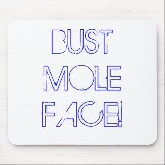 BUST MOLE FACE! MOUSE PAD