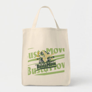 Busta Move T-shirts and Gifts Grocery Tote Bag