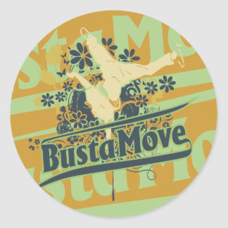 Busta Move T-shirts and Gifts Classic Round Sticker
