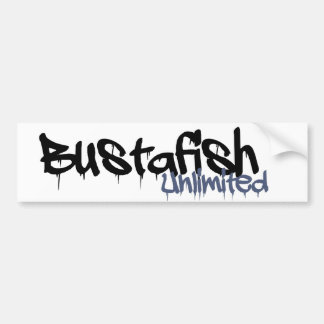 bustafish unlimited bumper sticker