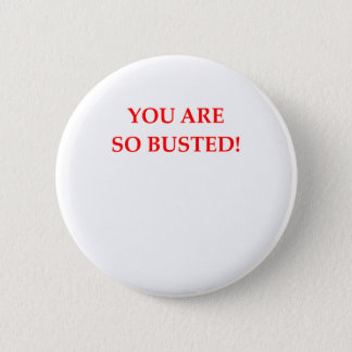 BUSTED BUTTON