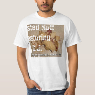 Busted Nutt Featuring D.J. Scratch-n-Snif... T Shirt