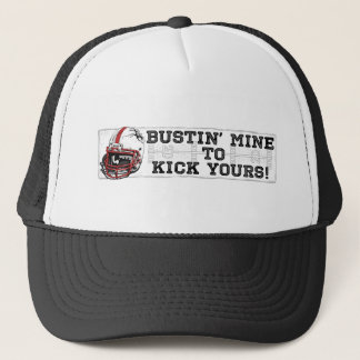 Bustin' Mine To Kick Yours Red Trucker Hat