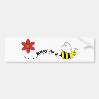 Busy as a Bee Happy Bees and Flowers Cartoon Bumper Sticker