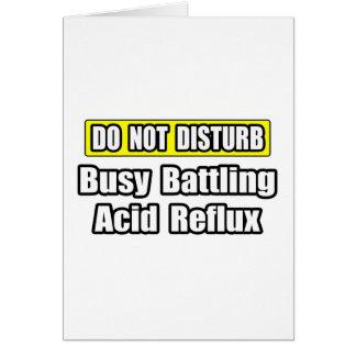 Busy Battling Acid Reflux Card