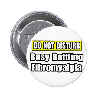 Busy Battling Fibromyalgia Pinback Button