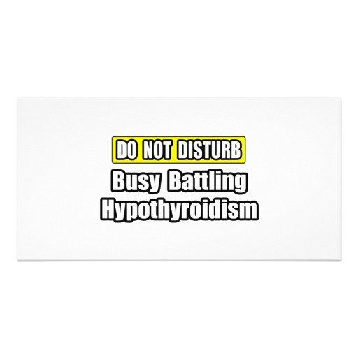 Busy Battling Hypothyroidism Photo Card