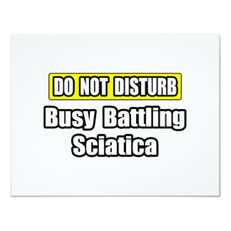 Busy Battling Sciatica Personalized Invitations