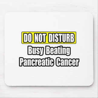 Busy Beating Pancreatic Cancer Mouse Pads