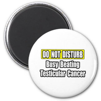 Busy Beating Testicular Cancer Refrigerator Magnet