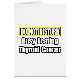 Busy Beating Thyroid Cancer Cards