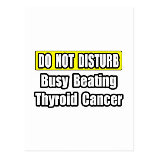 Busy Beating Thyroid Cancer Postcard